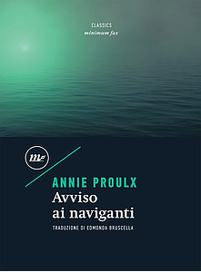 Avviso ai naviganti by Annie Proulx