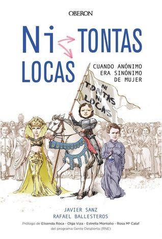 Ni tontas ni locas by Javier Sanz