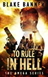To Rule in Hell (Omega #6)