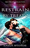 Restrain By Treaty (Qui Treaty Collection, #2)