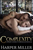Complexity: A Kinky Connect Chronicles Novella