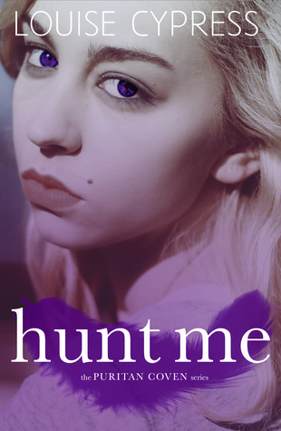 Hunt Me by Louise Cypress
