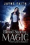 Blood Storm Magic (Ella Grey #4)