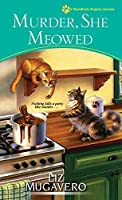 Murder, She Meowed (Pawsitively Organic Mysteries #7)