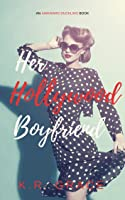 Her Hollywood Boyfriend (The Awkward Duckling Series Book 2)