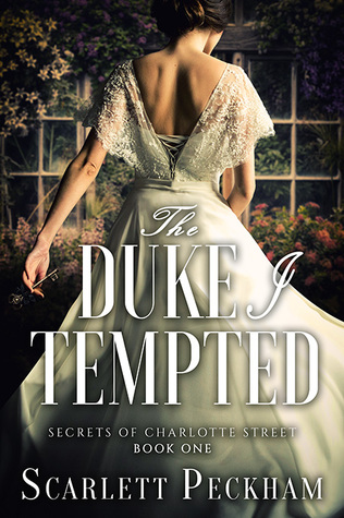 The Duke I Tempted (Secrets of Charlotte Street, #1)