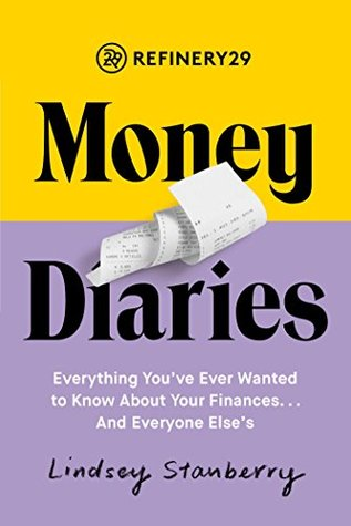 Refinery29 Money Diaries by Lindsey Stanberry