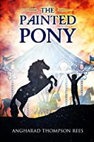 The Painted Pony (Magical Adventures & Pony Tales #1)