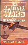 Death-Bringer (Amtrak Wars, #5)