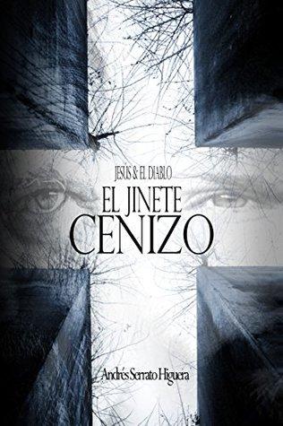 """Jesús & el Diablo """"El Jinete Cenizo"""""""