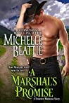 A Marshal's Promise (Frontier Montana, #5)