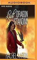 Last Dragon Standing (Heartstrikers, #5)