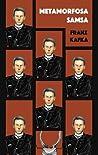 Metamorfosa Samsa by Franz Kafka