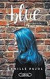 Blue: La couleur de mes secrets