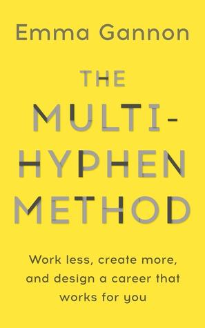 The Multi-Hyphen Method by Emma Gannon