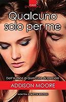 Qualcuno solo per me (Someone to Love, #3)
