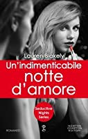 Un'indimenticabile notte d'amore (Seductive Nights, #5)