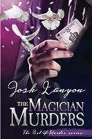 The Magician Murders (The Art of Murder #3)
