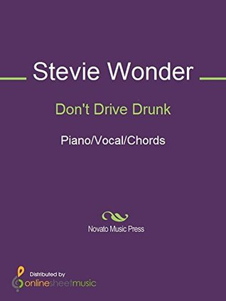 Don't Drive Drunk by Stevie Wonder