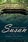 A Bridge Named Susan