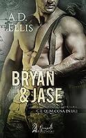 Bryan & Jase (C'è qualcosa in lui #1)
