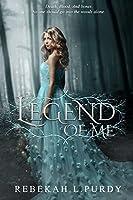 Legend of Me (Legend of Me #1)