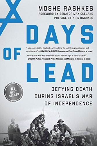 Days of Lead Defying Death During Israel's War of Independence