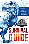 Jurassic World: Fallen Kingdom Survival Guide (Jurassic World: Fallen Kingdom)