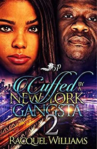 Cuffed By A New York Gangsta 2