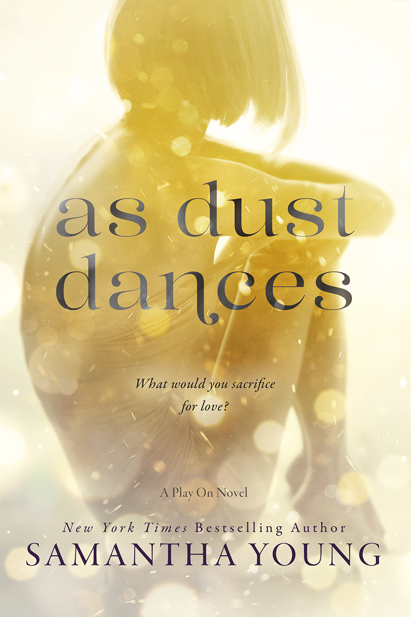 As Dust Dances - Samantha Young