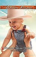 Wanted: Texas Daddy: Texas Legacies: The Lockharts Book 4