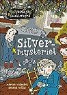 Silvermysteriet (LasseMaja #27)