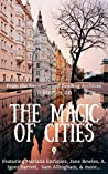9 Stories on the Magic of Cities