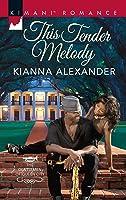 This Tender Melody (The Gentlemen of Queen City #1)