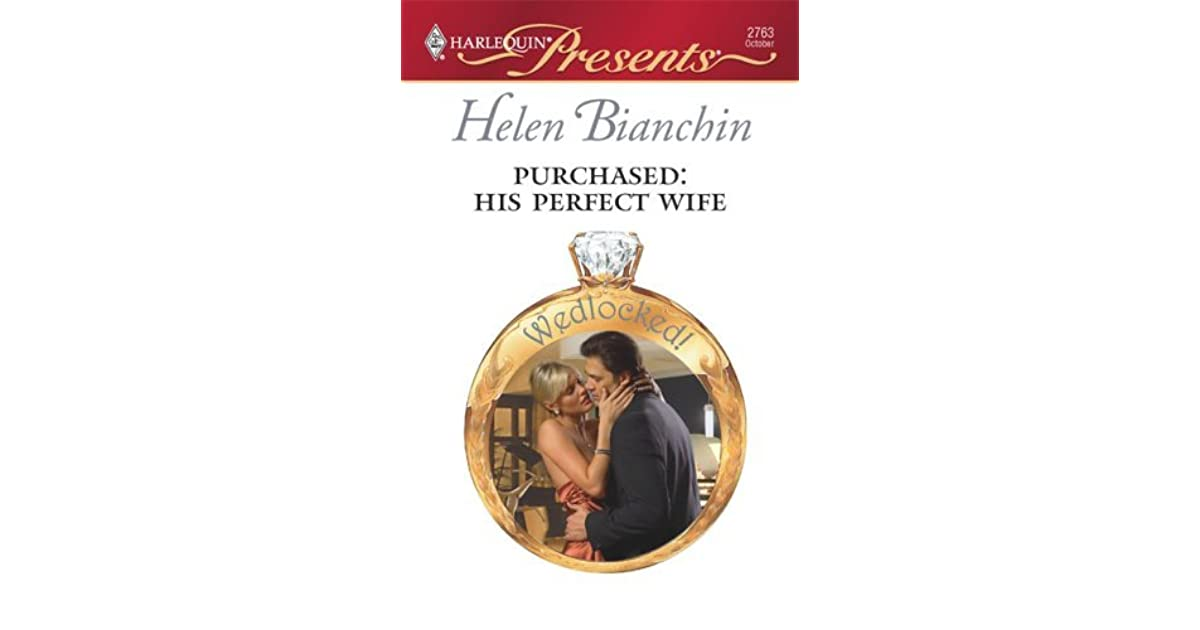 Purchased: His Perfect Wife by Helen Bianchin