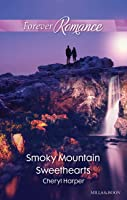 Smoky Mountain Sweethearts (Otter Lake Ranger Station Book 1)