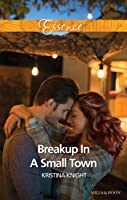 Breakup In A Small Town (A Slippery Rock Novel Book 3)
