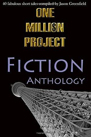 One Million Project Fiction Anthology