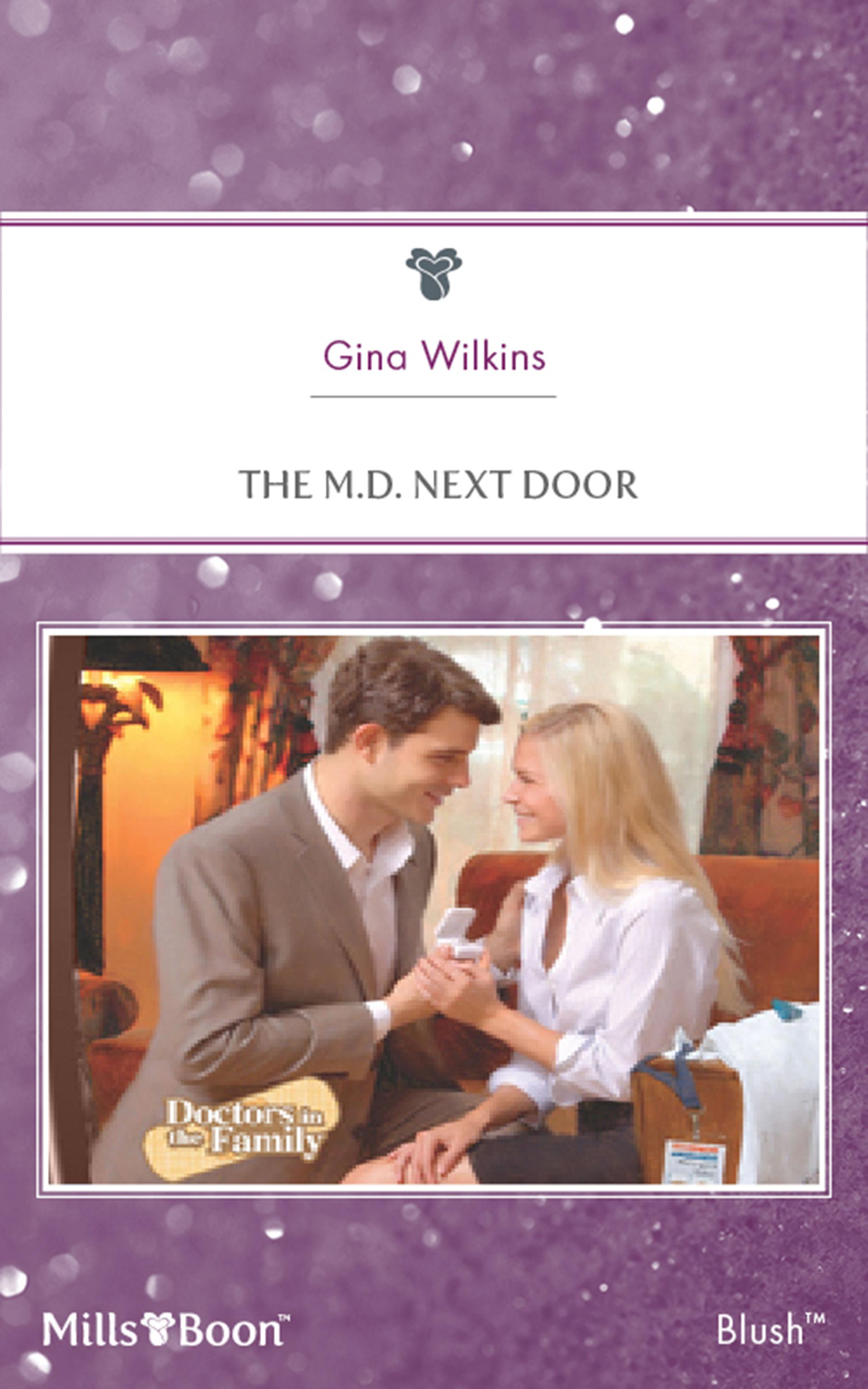 The M.D. Next Door  by  Gina Wilkins