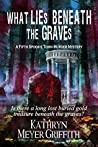 What Lies Beneath the Graves (Spookie Town Murder Mystery #5)