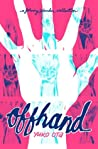 Offhand: A Johnny Wander Collection