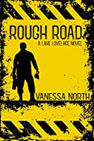 Rough Road (Lake Lovelace, #2)