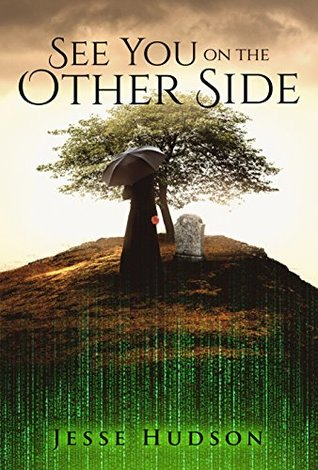 See You On The Other Side By Jesse Hudson