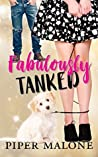 Fabulously Tanked