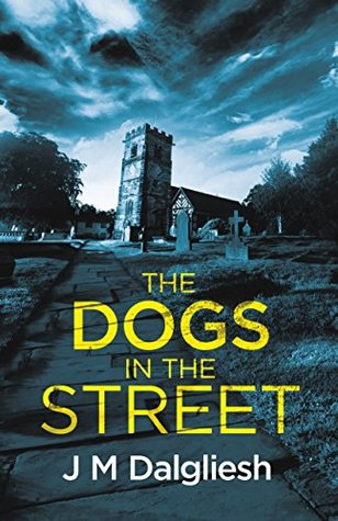 The Dogs in the Street