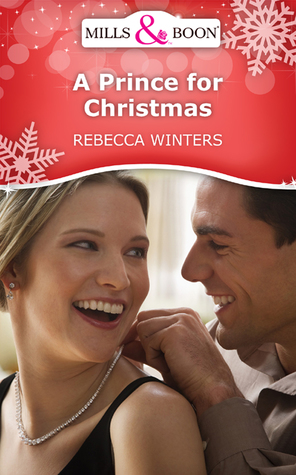 A Prince for Christmas by Rebecca Winters