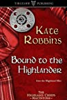 Bound to the Highlander (The Highland Chiefs, #1)