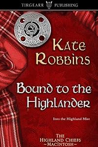 Bound to the Highlander (The Highland Chiefs, #1)