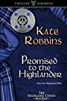 Promised to the Highlander  (The Highland Chiefs, #2)