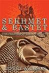 Sekhmet & Bastet:...